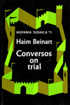 eBook Conversos on Trial. Hispania Judaica, v. 3