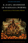 eBook R. Juspa, Shammash of Warmaisa (Worms)