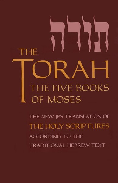 The Torah: The Five Books of Moses