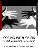 COPING WITH CRISIS: Conflict Management and Resolution