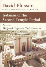 Judaism of the second temple period - Vol 2: The Jewish sages and their literature