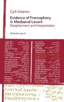 Evidence Of Francophony In Mediaeval Levant: Decipherment and Interpretation