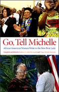 Go, Tell Michelle: African American Women Write to the New First Lady