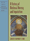 eBook A History of Medieval Heresy and Inquisition