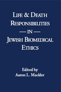 eBook Life & Death Responsibilities in Jewish Biomedical Ethics