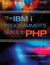 IBM i Programmer's Guide to PHP, The