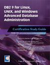 DB2 9 for Linux, UNIX, and Windows Advanced Database Administration: Certification Study Guide (Exam 734)