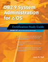 DB2 9 System Administration for z/OS: Certification Study Guide (Exam 737)
